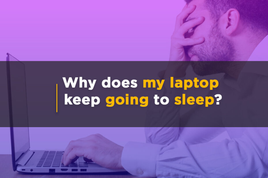 Why-does-my-laptop-keep-going-to-sleep